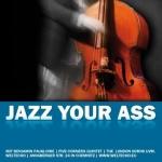 Mit Jazz Your Ass durch die graue Jahreszeit