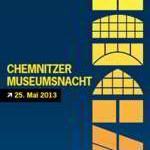 Chemnitzer Museumsnacht 2013